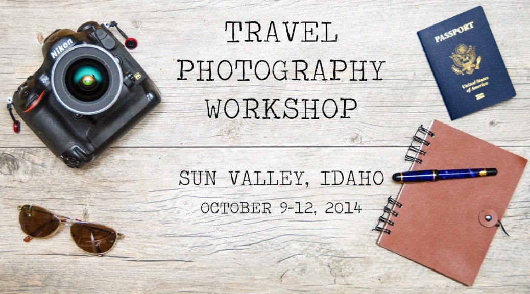 Travel Photography Workshop in Sun Valley Idaho with Jonathan Kingston and Krista Rossow